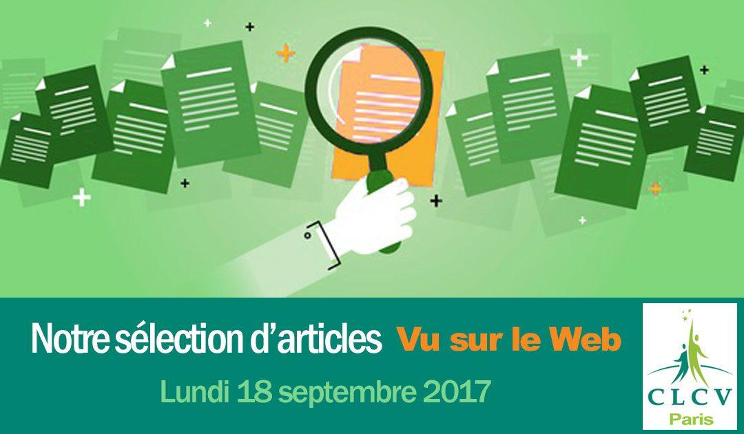 Notre sélection d'articles « Vu sur le Web » 2017.09.18