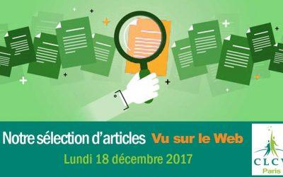 « Vu sur le Web » : notre sélection d'articles  du 18/12/2017