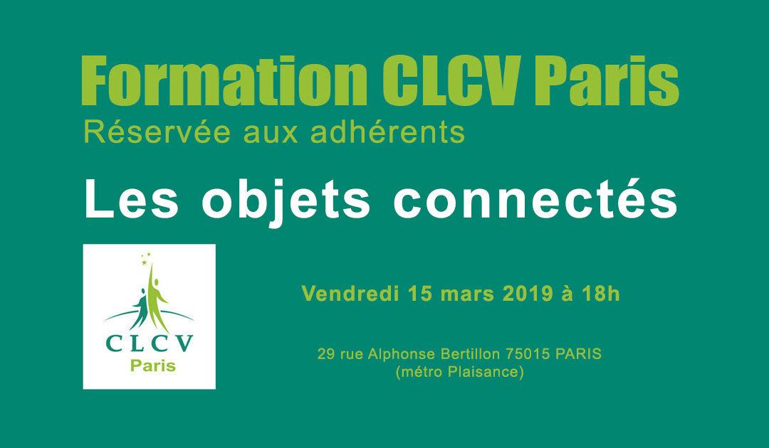 Formation CLCV Paris – « Les objets connectés » : vendredi 15 mars 2019 à 18h