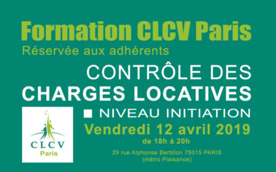 Formation CLCV Paris – Contrôle des charges locatives, module Initiation : Vendredi 12 avril 2019 à 18h