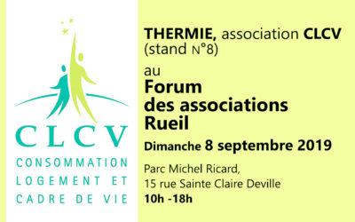 La CLCV sera présente au  Forum des associations Rueil, dimanche 8 septembre; Parc Michel Ricard, 15 rue Sainte Claire Deville, de 10h à 18h, avec THERMIE, notre association CLCV