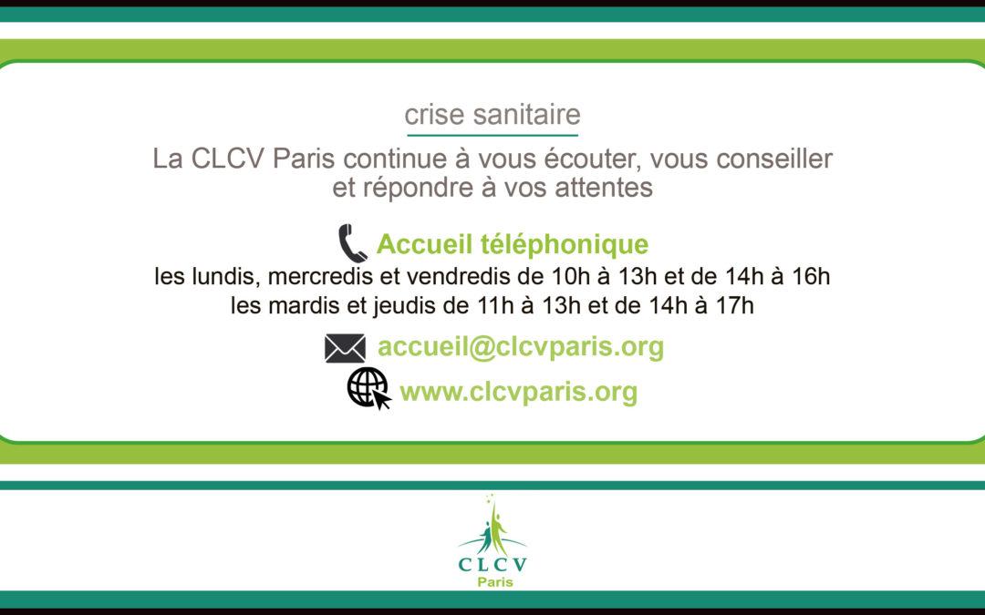 Crise sanitaire – La CLCV Paris continue à vous écouter, vous conseiller et répondre à vos attentes